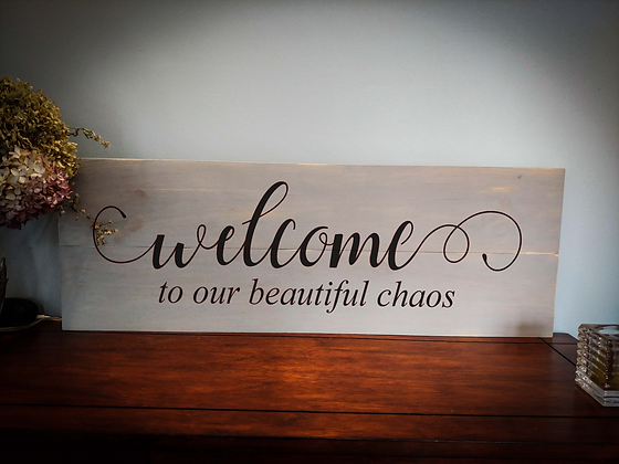 "Rustic Wooden Sign Project ""Beautiful Chaos""  11""x 32"""