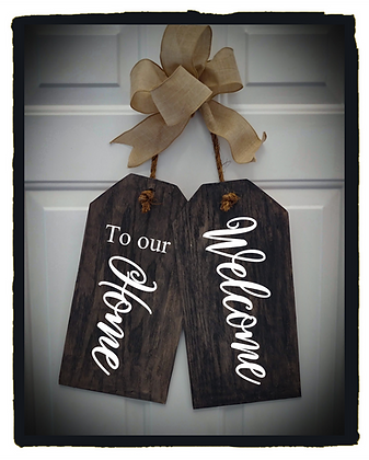 """Wooden Door Tags """"Welcome  to our home""""  17""""x 16"""" (attached tag size)"""