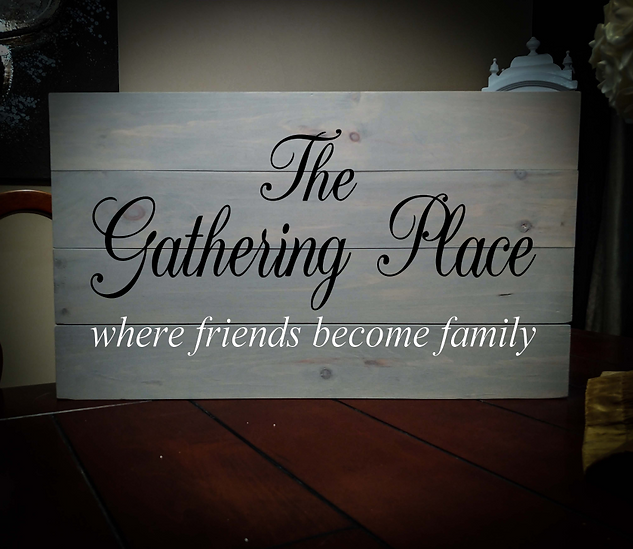 14x24 gathering place rustic sign