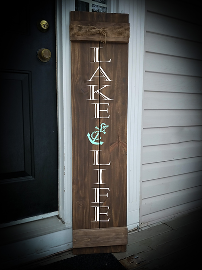 """Porch sign - """"Lake Life"""" 11""""x48""""   fully finished"""