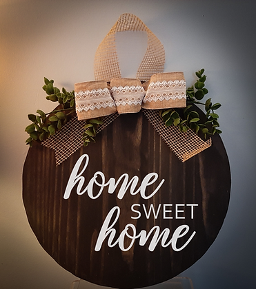 """Round Wooden Sign """"Home Sweet Home""""  15"""" round"""