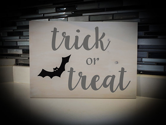 "Wooden Sign Project ""Trick Or Treat"" 12x16"