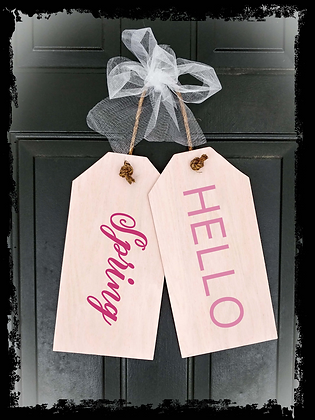 "Wooden Door Tags ""Hello Spring""  17""x 16"" (attached tag size)"
