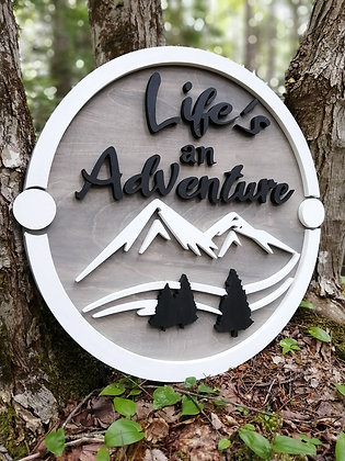 "3D Wooden Sign Project "" Life's an Adventure"" 23.5"" round DIY"