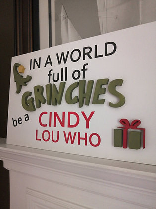 "3D Sign Project ""Be A Cindy Lou"" 16x24 MDF"
