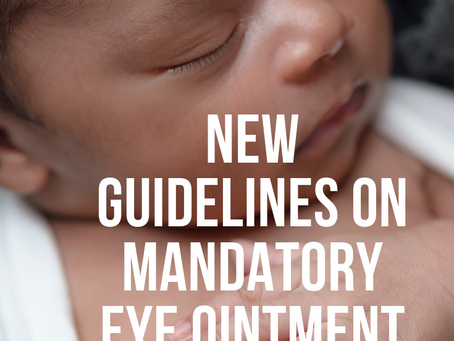 Guidelines in Ontario regarding mandatory eye ointment