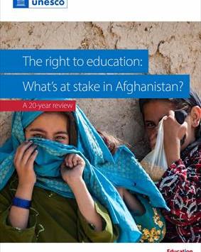 """【世界OMEPより】ユネスコ アフガニスタンの教育報告書(20年間の検証) """"The rights to education: What's at stake in Afghanistan? ..."""