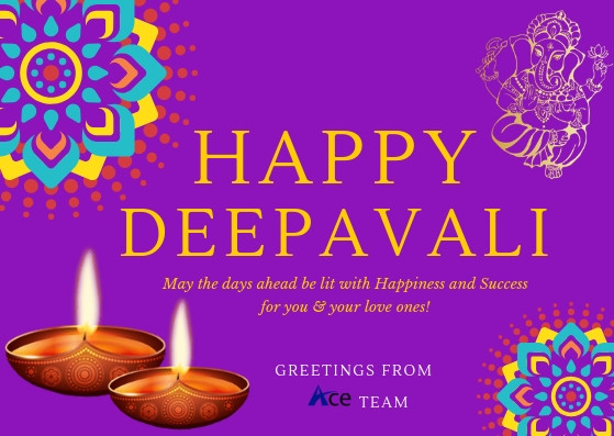 Happy Deepavali - Greetings from Ace Team