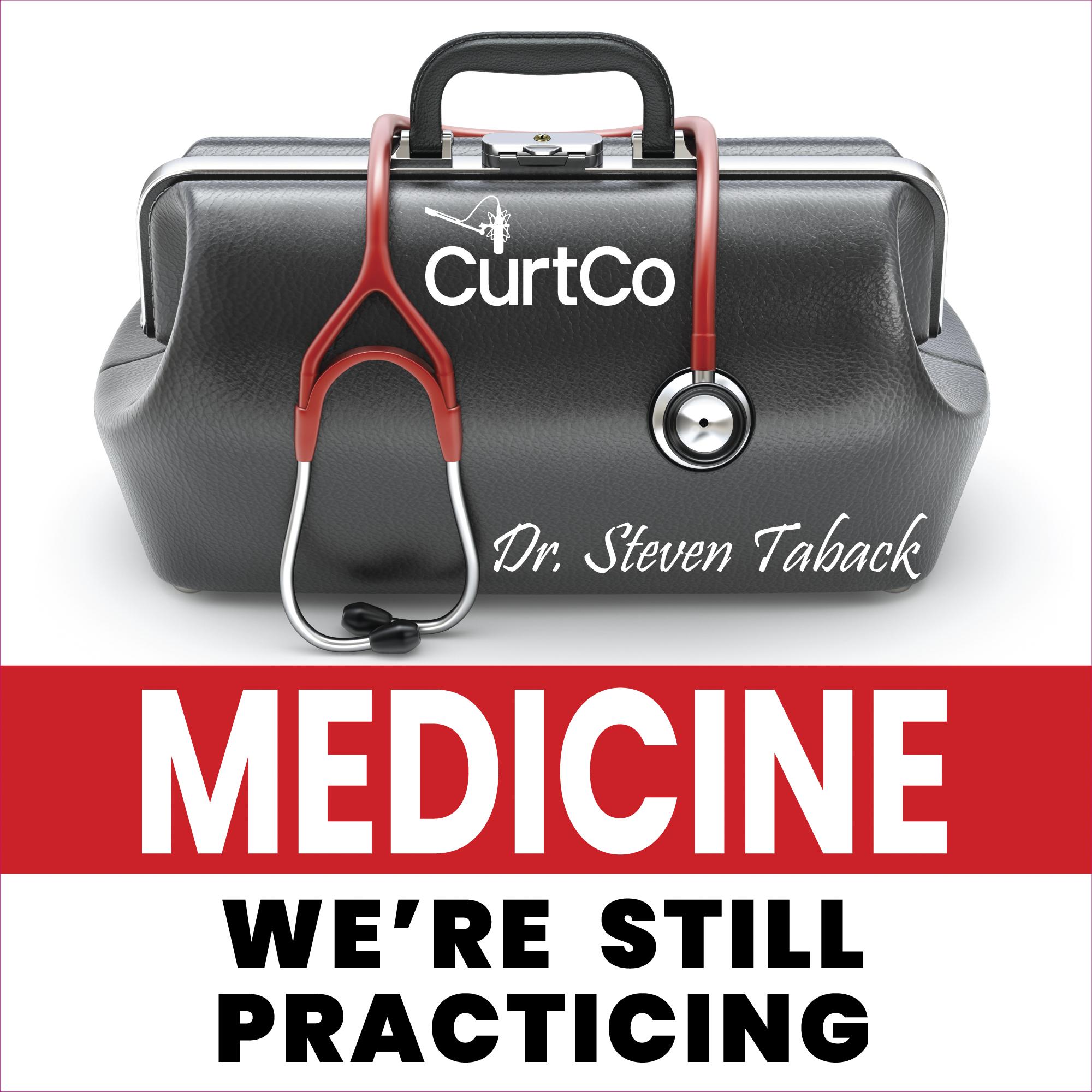 MEDICINE_WereStillPracticing