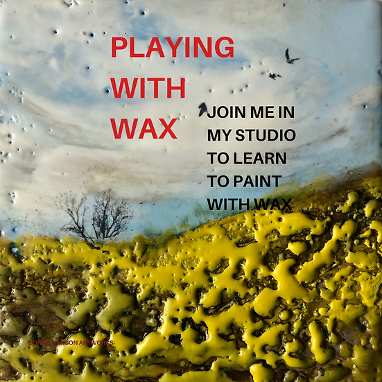 PLAYING WITH WAX - February 29