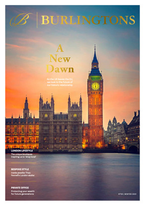 Burlingtons Magazine 03: A new dawn for the UK and speaking with lawyer to the stars, Brian Eagles