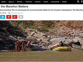 """Canoe and Kayak Magazine features """"Why the Maranon Matters"""" article by expedition member C"""