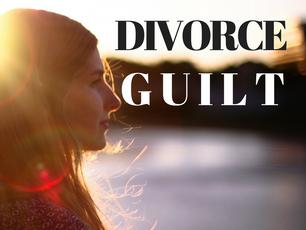 Divorce Guilt Is Not Serving You