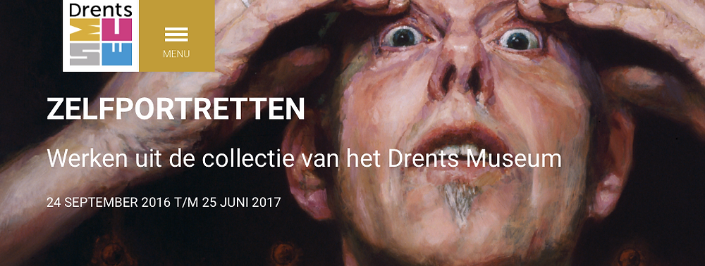 "Exhibition ""Self-portraits"" at Drents Museum from September 2016 to June 2017."