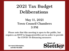 Town of Stettler 2021 Tax Budget Deliberation Session