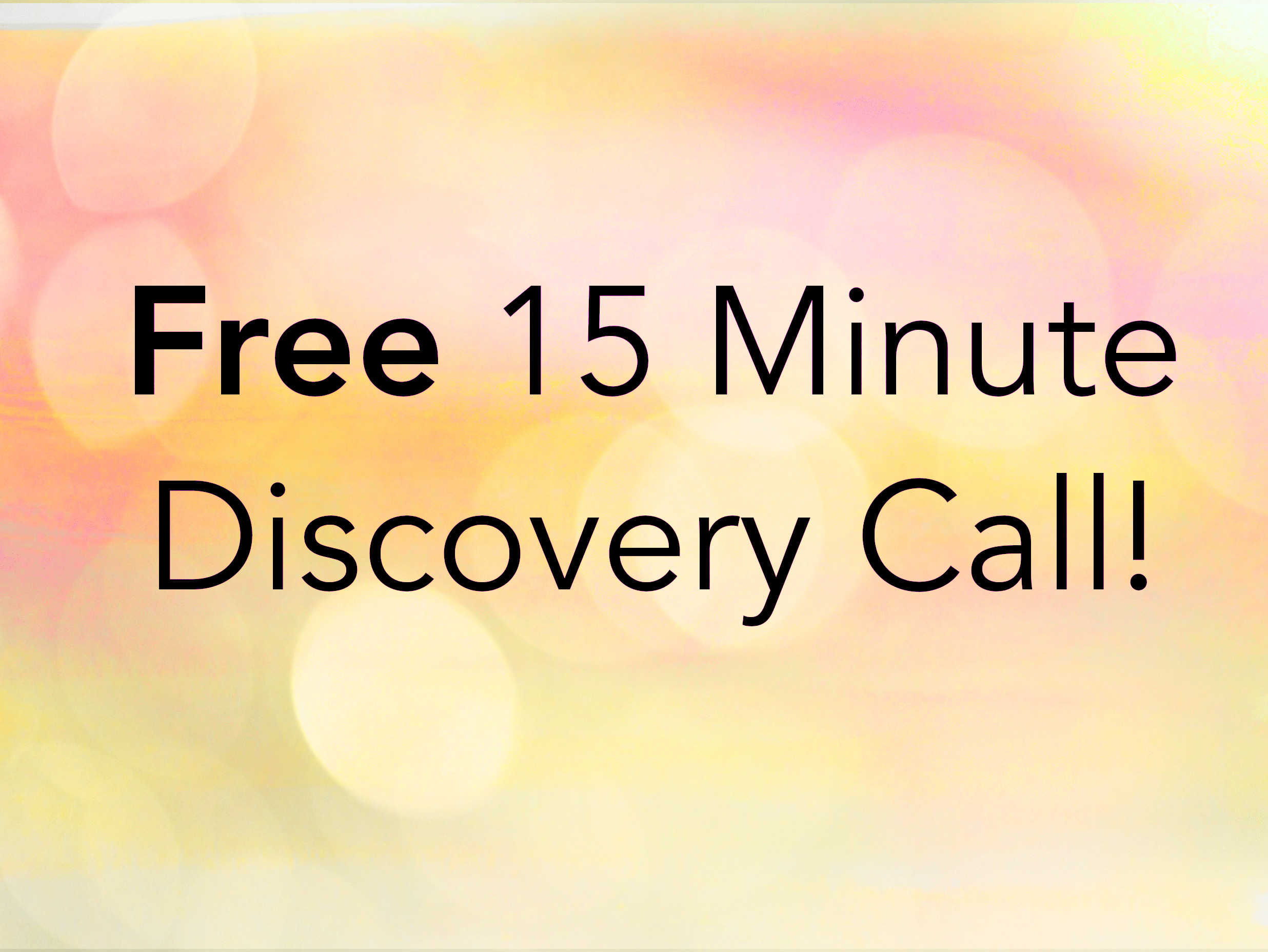 Free 15 Minute Consult