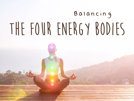 The Four Energy Bodies