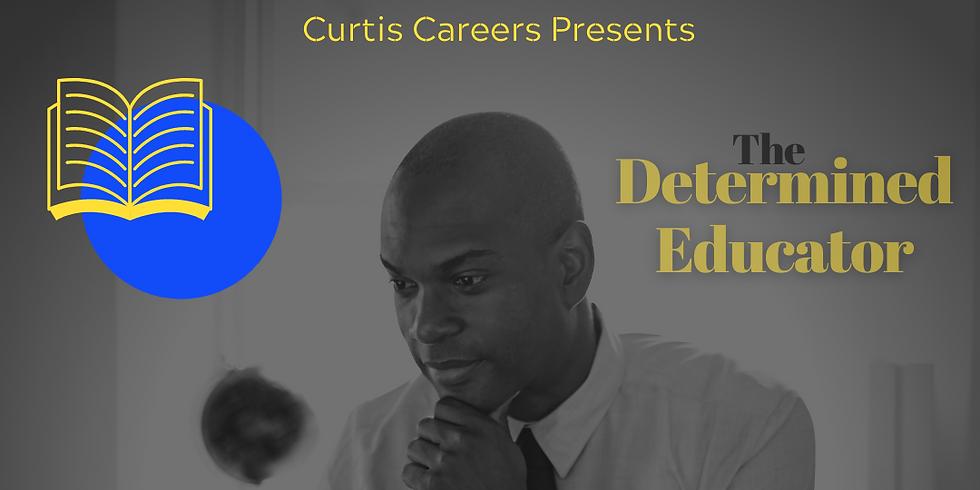 The Determined Educator: 2-Night Live Masterclass