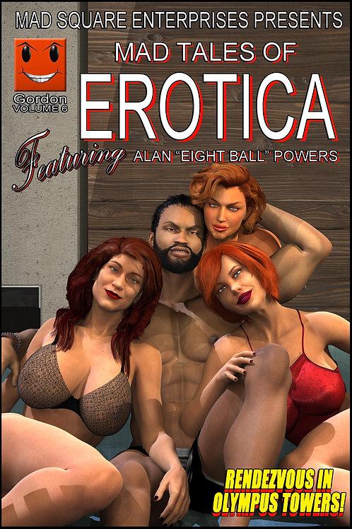 MAD TALES OF EROTICA - VOLUME 6