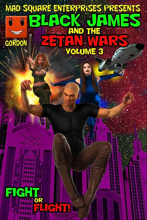 BLACK JAMES AND THE ZETAN WARS - VOLUME 3