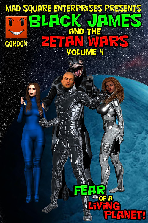 BLACK JAMES AND THE ZETAN WARS - VOLUME 4