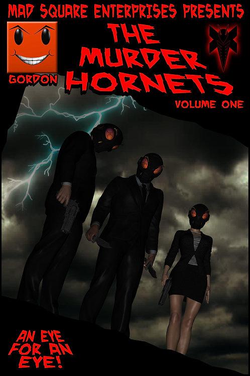 THE MURDER HORNETS - VOLUME 1
