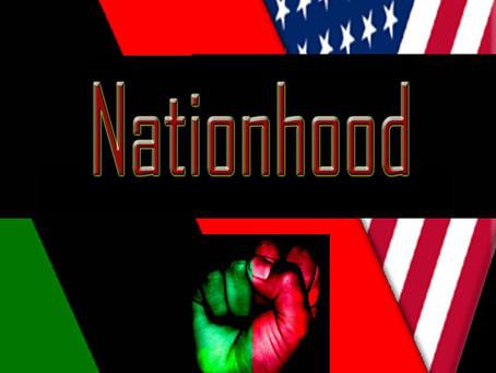 NATIONHOOD - A daring examination of racial issues impacting Black Americans!