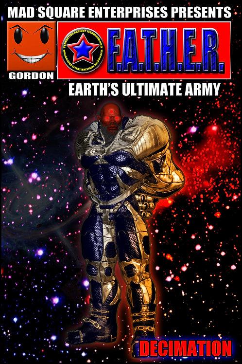 F.A.T.H.E.R. - EARTH'S ULTIMATE ARMY: VOLUME 5