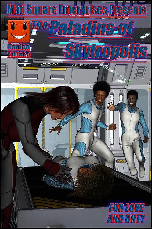PALADINS OF SKYTROPOLIS - VOLUME 3