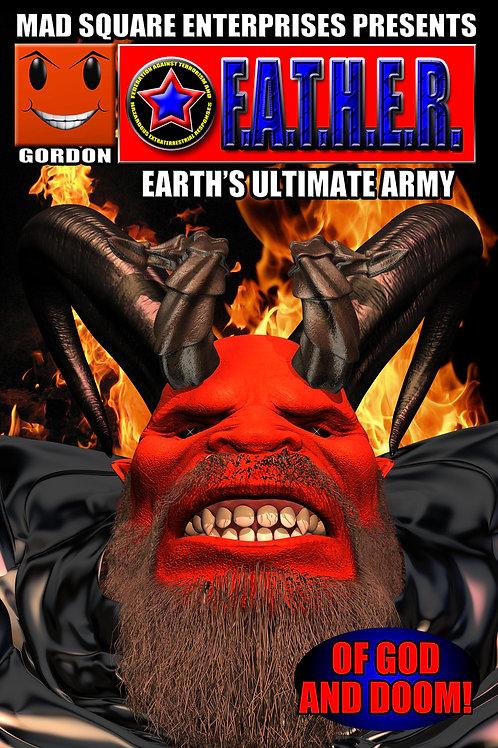 F.A.T.H.E.R. - EARTH'S ULTIMATE ARMY: VOLUME 4