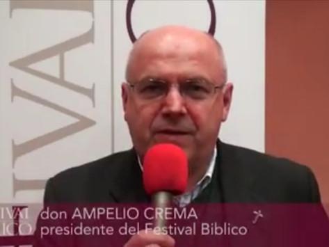 Festival Biblico, parla don Ampelio Crema