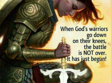 Being a Warrior of God during this Spiritual war.