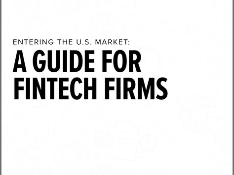 Shearman & Sterling Release FinTech Guide for Firms Entering the US Market