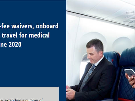 BABC member Delta extends change-fee waivers, on-board social distancing, free travel for medical vo