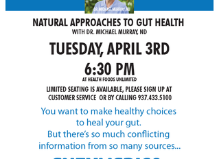 Natural Approaches To Gut Health with DR. Michael Murray, ND