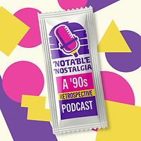 Notable Nostalgia Podcast.jpg