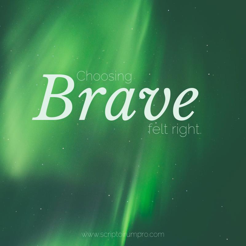 "Text over a green Aurora. ""Choosing Brave felt right."