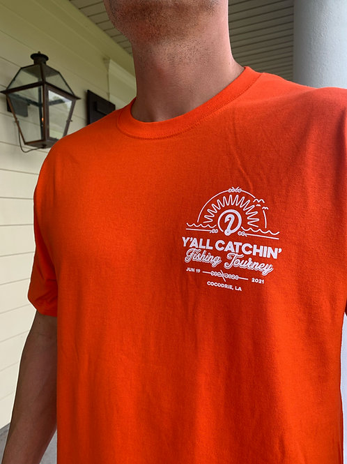 The Official Y'all Catchin' Fishing Tourney T-Shirt