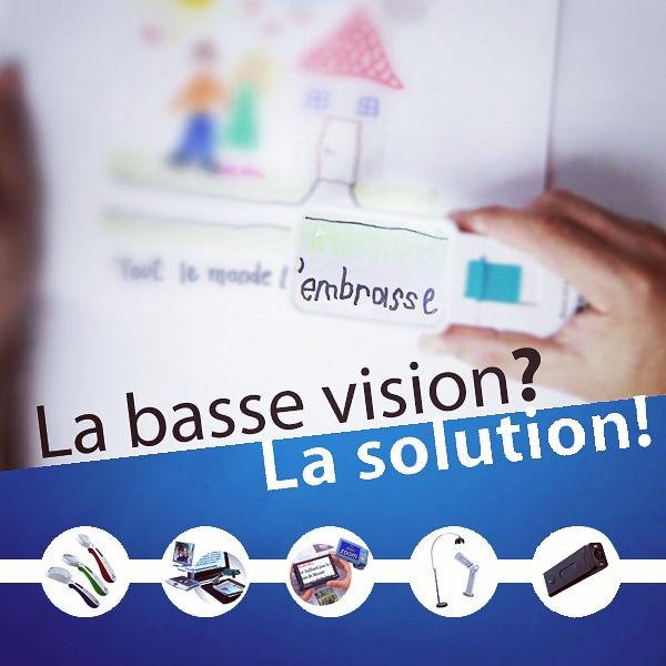 Basse vision