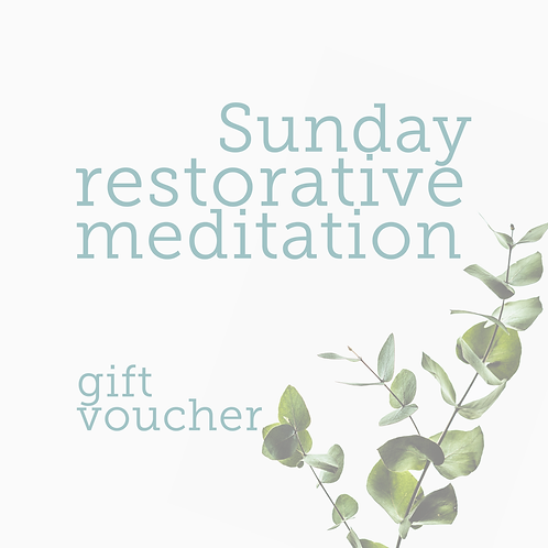 Gift Voucher Sunday Restorative Meditation Online