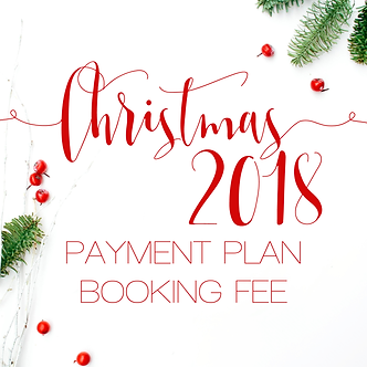 Christmas Payment Plan 2018 Booking Fee