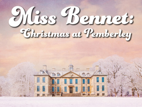 Miss Bennet: Christmas at Pemberly at Citadel Theatre
