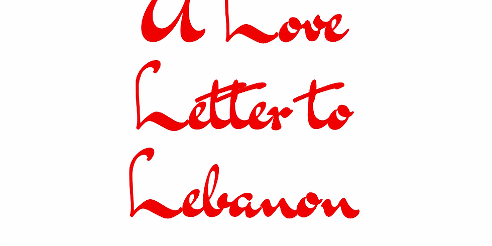 A Love Letter To Lebanon