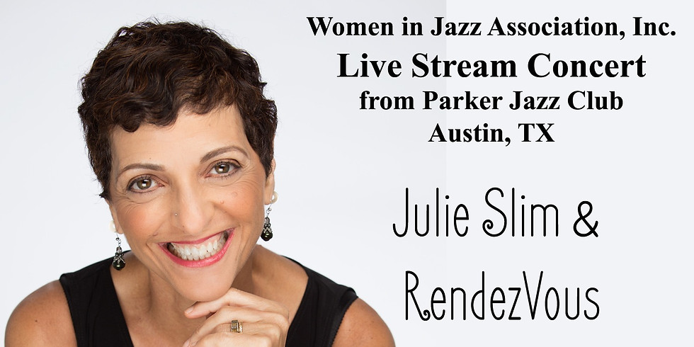 Women In Jazz Series Presents Julie Slim & RendezVous