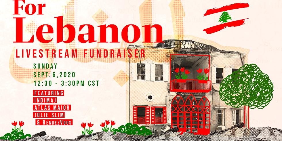 For Lebanon - A livestream Fundraiser