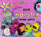 Kiddle Karoo Silly Monster House Party CD