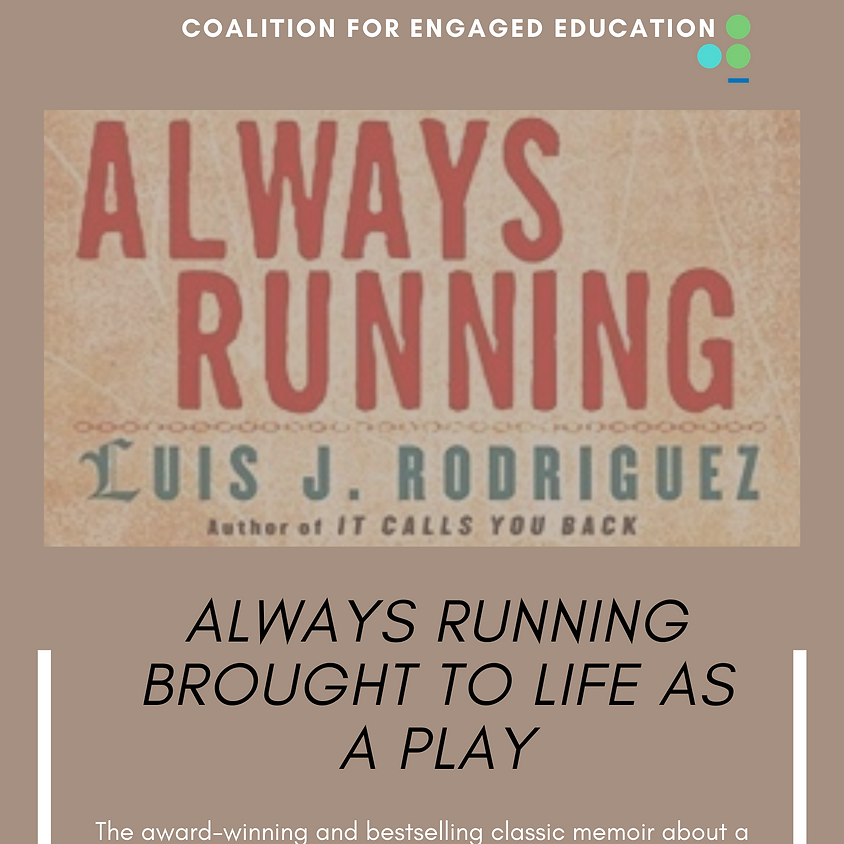 """Always Running"" a play by Luis Rodriguez"