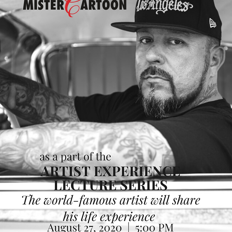 Artist Experience Lecture Series - Mister Cartoon