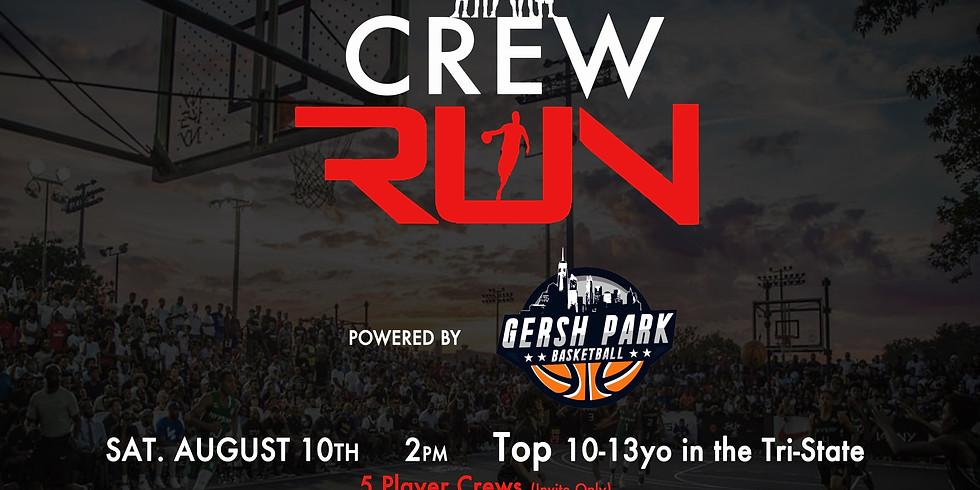 CREW RUN at Gersh Park