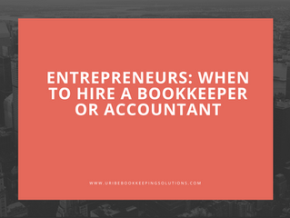 """Entrepreneurs: When to hire a Bookkeeper or Accountant"""